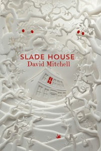 Slade House by David Mitchell. (no credit)